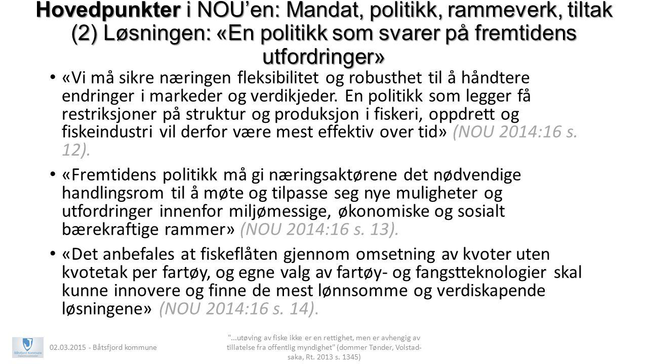 Hovedpunkter i NOU'en: Mandat, politikk, rammeverk, tiltak (2) Løsningen: «En politikk som svarer på fremtidens utfordringer»