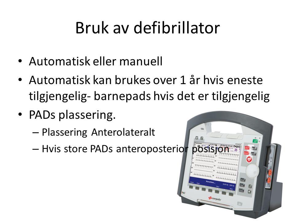 Bruk av defibrillator Automatisk eller manuell