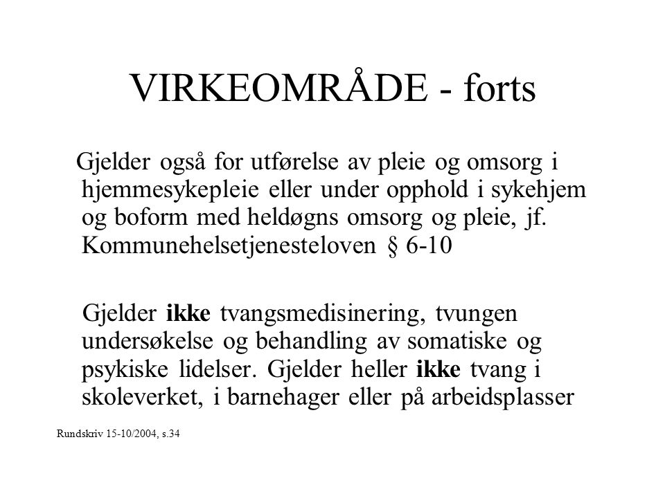 VIRKEOMRÅDE - forts