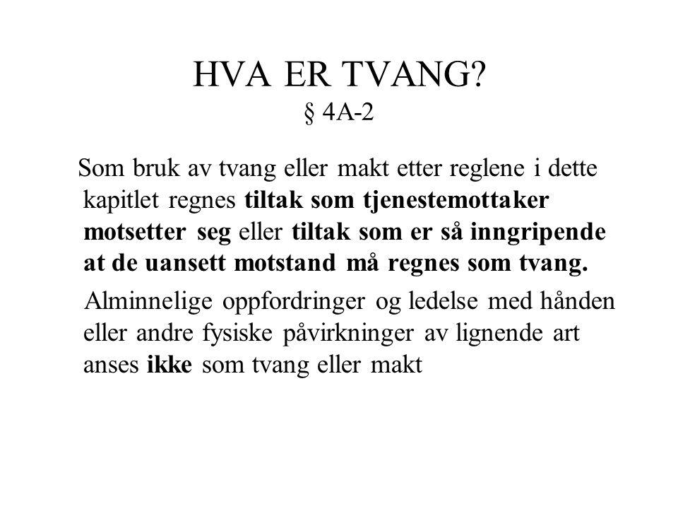 HVA ER TVANG § 4A-2