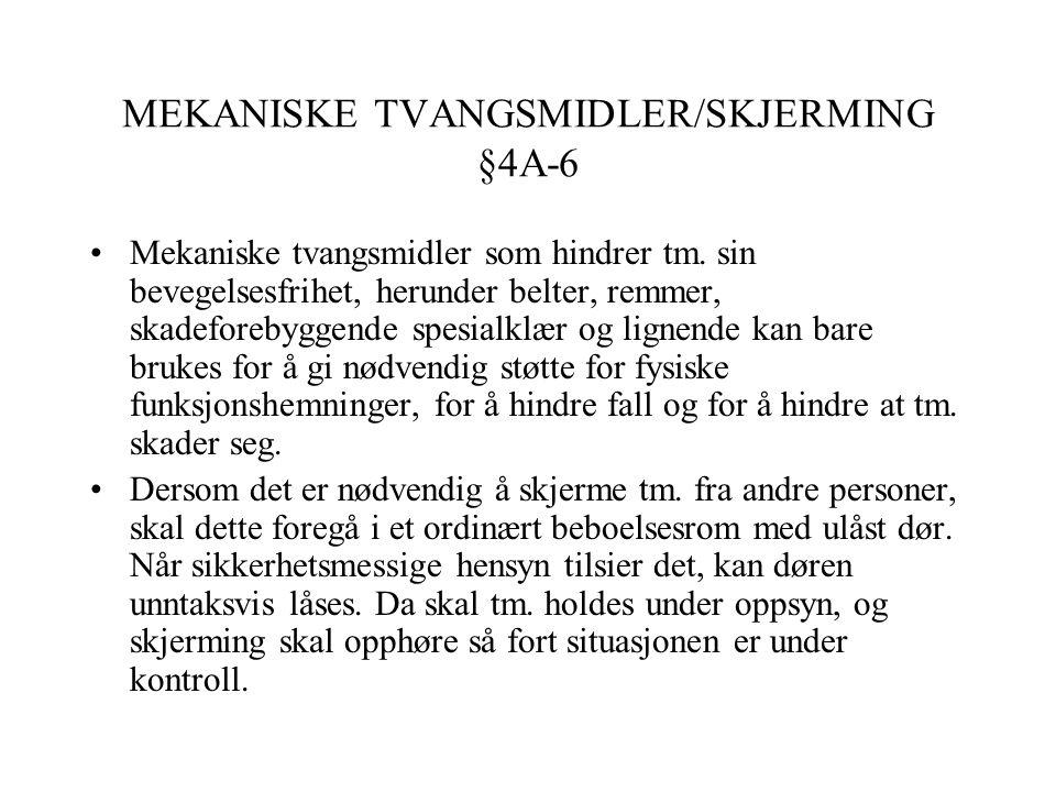 MEKANISKE TVANGSMIDLER/SKJERMING §4A-6