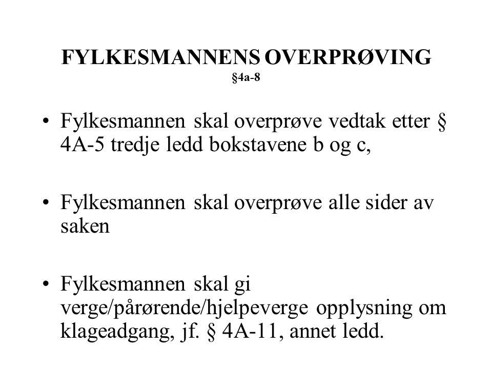 FYLKESMANNENS OVERPRØVING §4a-8