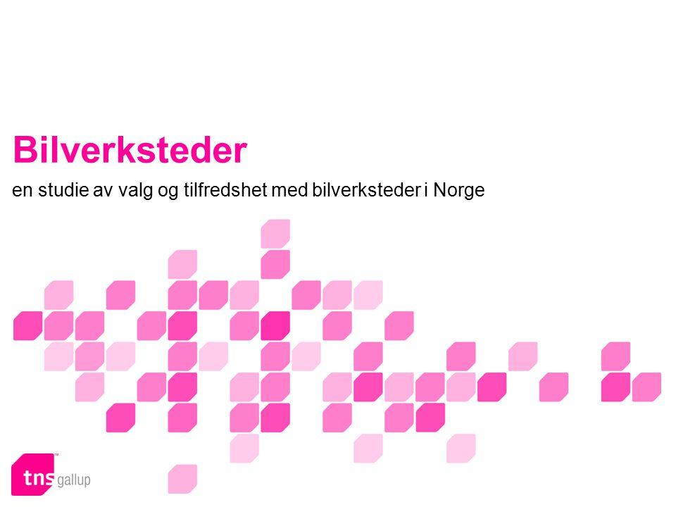 Bilverksteder en studie av valg og tilfredshet med bilverksteder i Norge
