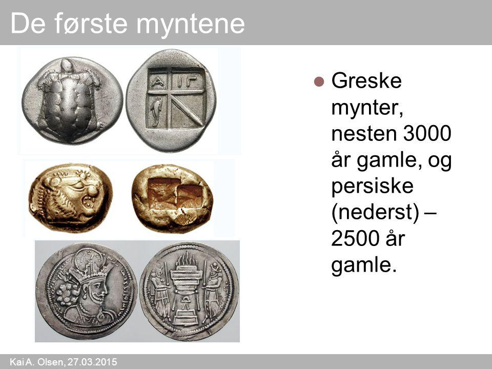 De første myntene Greske mynter, nesten 3000 år gamle, og persiske (nederst) – 2500 år gamle.