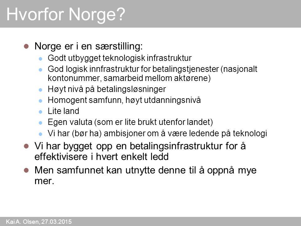 Hvorfor Norge Norge er i en særstilling: