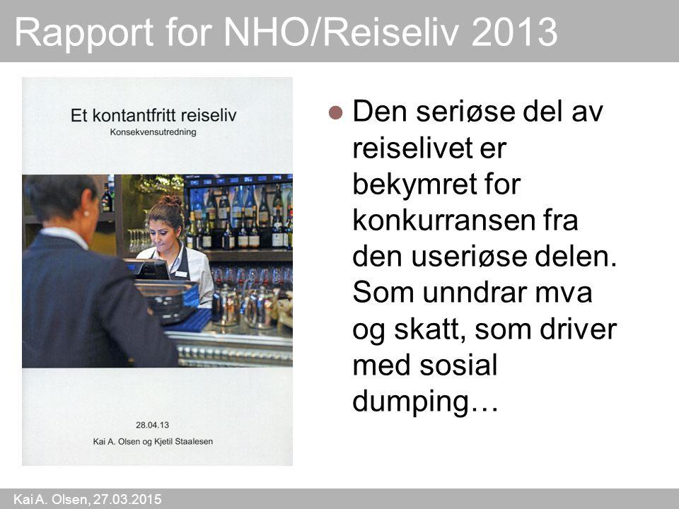 Rapport for NHO/Reiseliv 2013