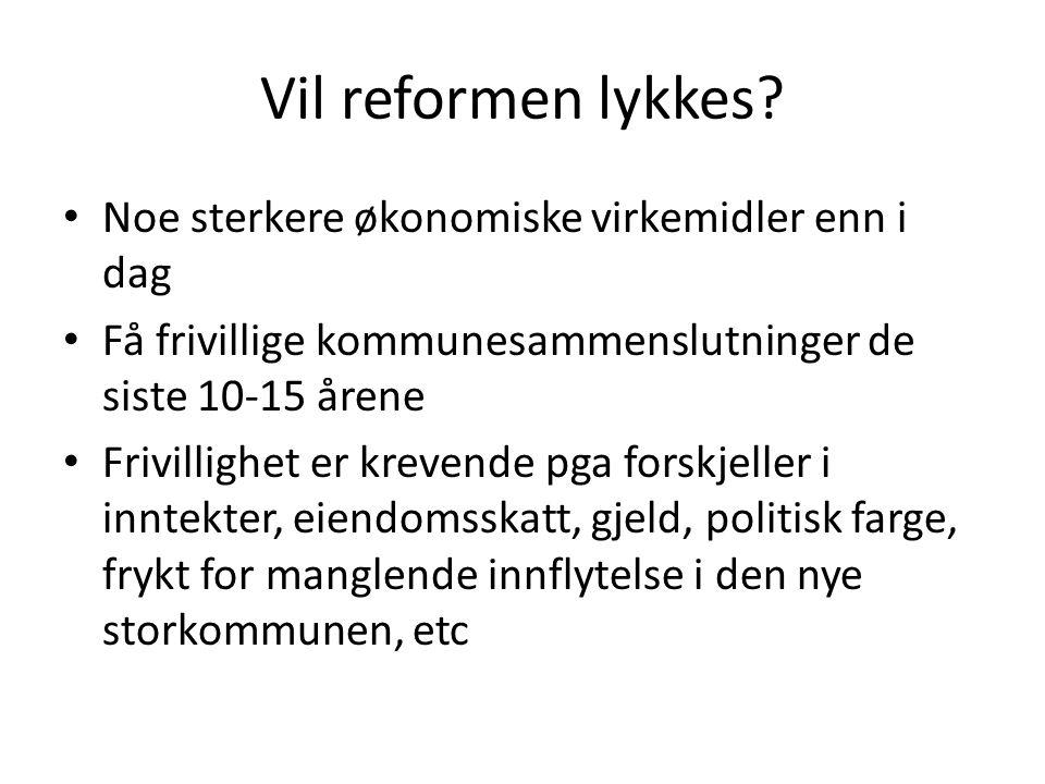 Vil reformen lykkes Noe sterkere økonomiske virkemidler enn i dag