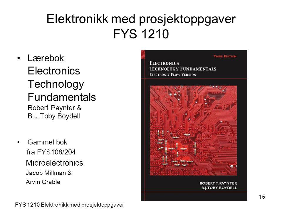 Elektronikk med prosjektoppgaver FYS 1210