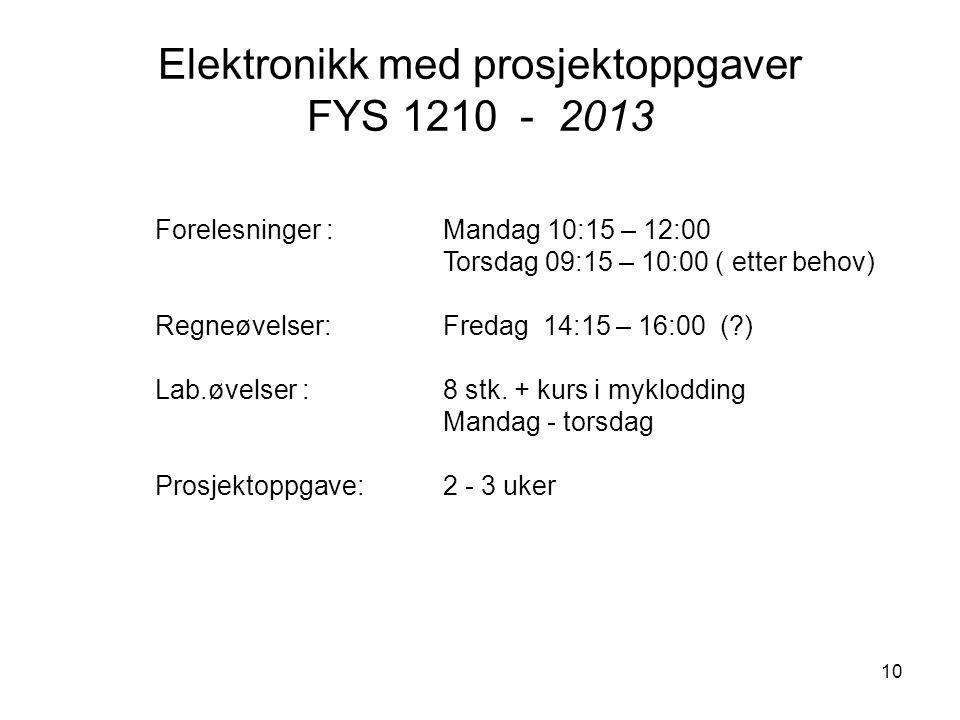 Elektronikk med prosjektoppgaver FYS 1210 - 2013