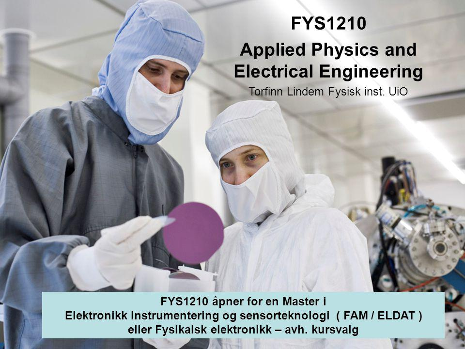 FYS1210 Applied Physics and Electrical Engineering