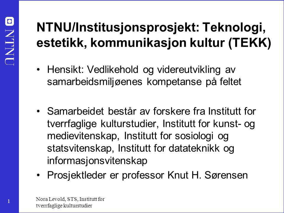 NTNU/Institusjonsprosjekt: Teknologi, estetikk, kommunikasjon kultur (TEKK)