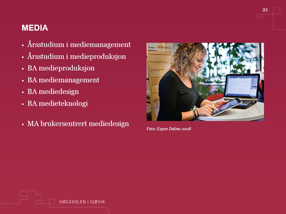 media Årsstudium i mediemanagement Årsstudium i medieproduksjon