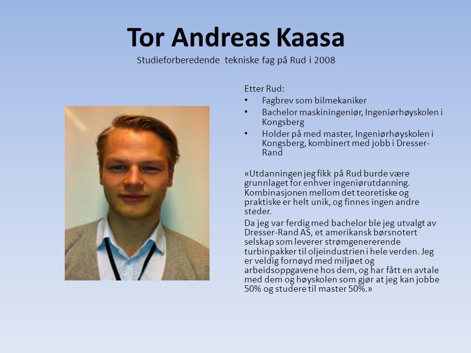 Tor Andreas Kaasa Studieforberedende tekniske fag på Rud i 2008