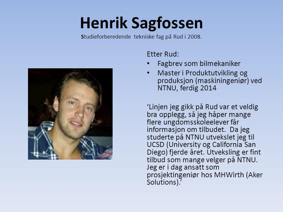 Henrik Sagfossen Studieforberedende tekniske fag på Rud i 2008.