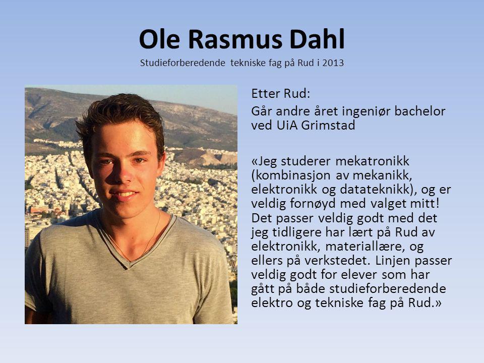 Ole Rasmus Dahl Studieforberedende tekniske fag på Rud i 2013