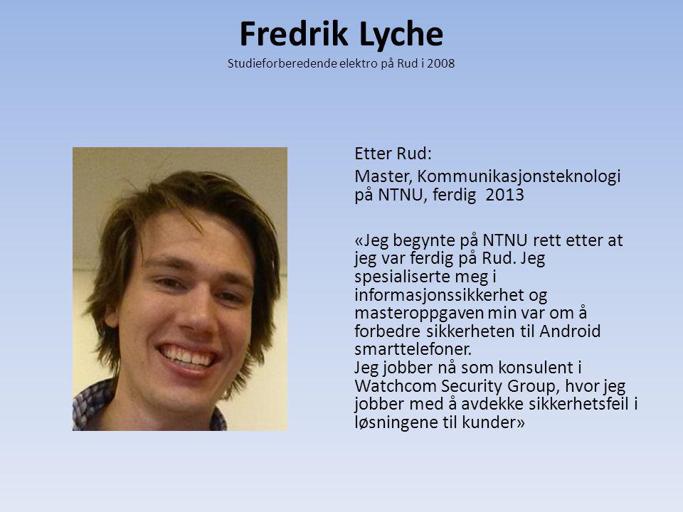 Fredrik Lyche Studieforberedende elektro på Rud i 2008