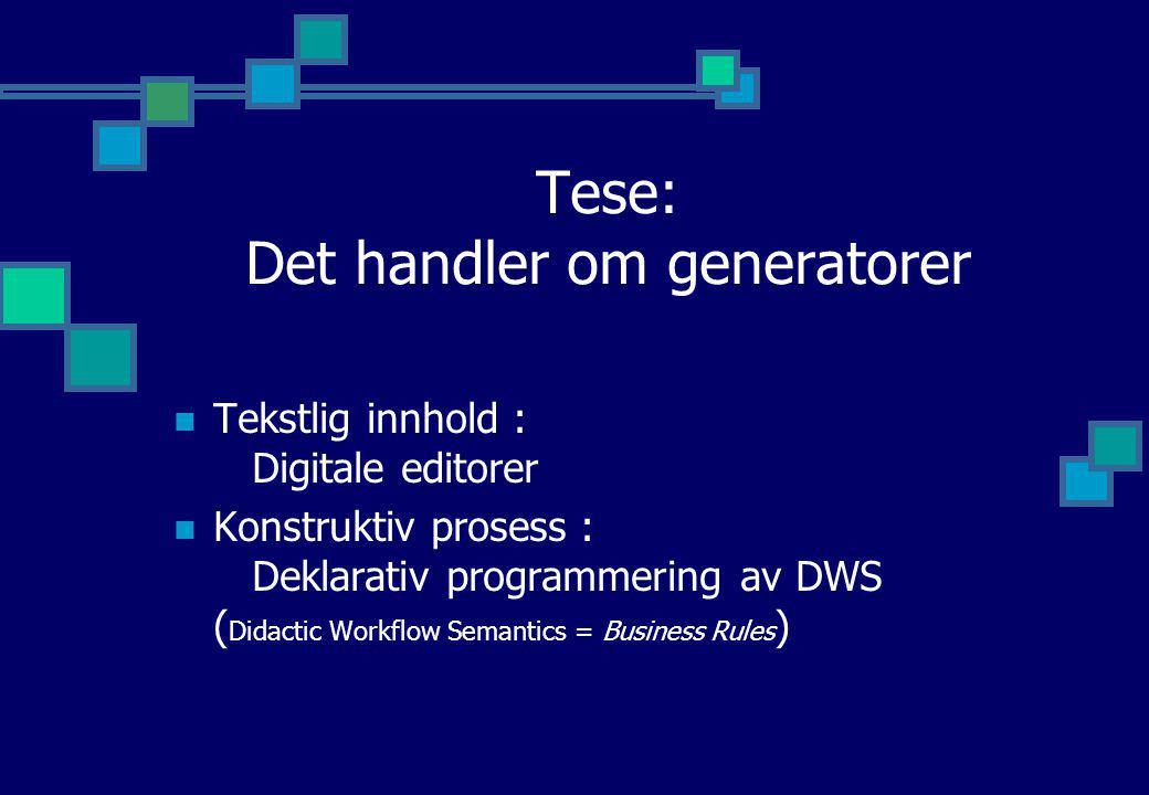 Tese: Det handler om generatorer