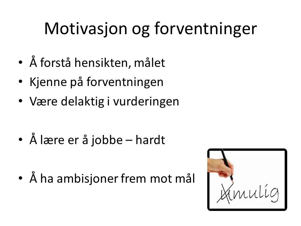 Motivasjon og forventninger
