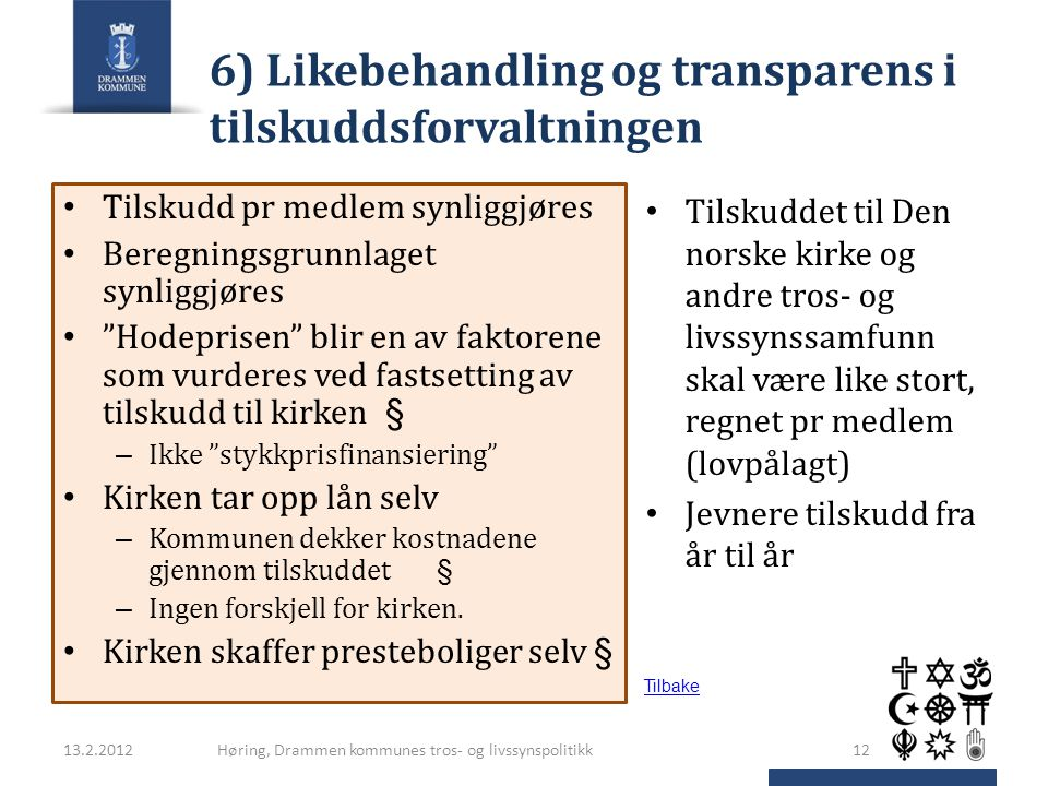 6) Likebehandling og transparens i tilskuddsforvaltningen
