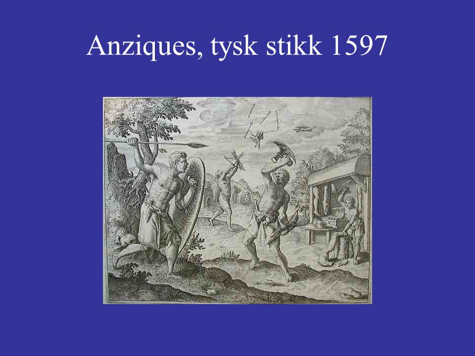 Anziques, tysk stikk 1597
