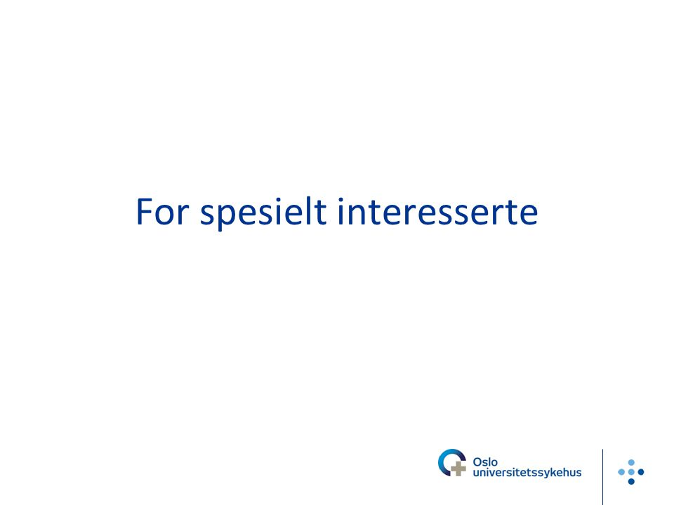 For spesielt interesserte