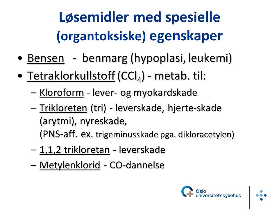 Løsemidler med spesielle (organtoksiske) egenskaper
