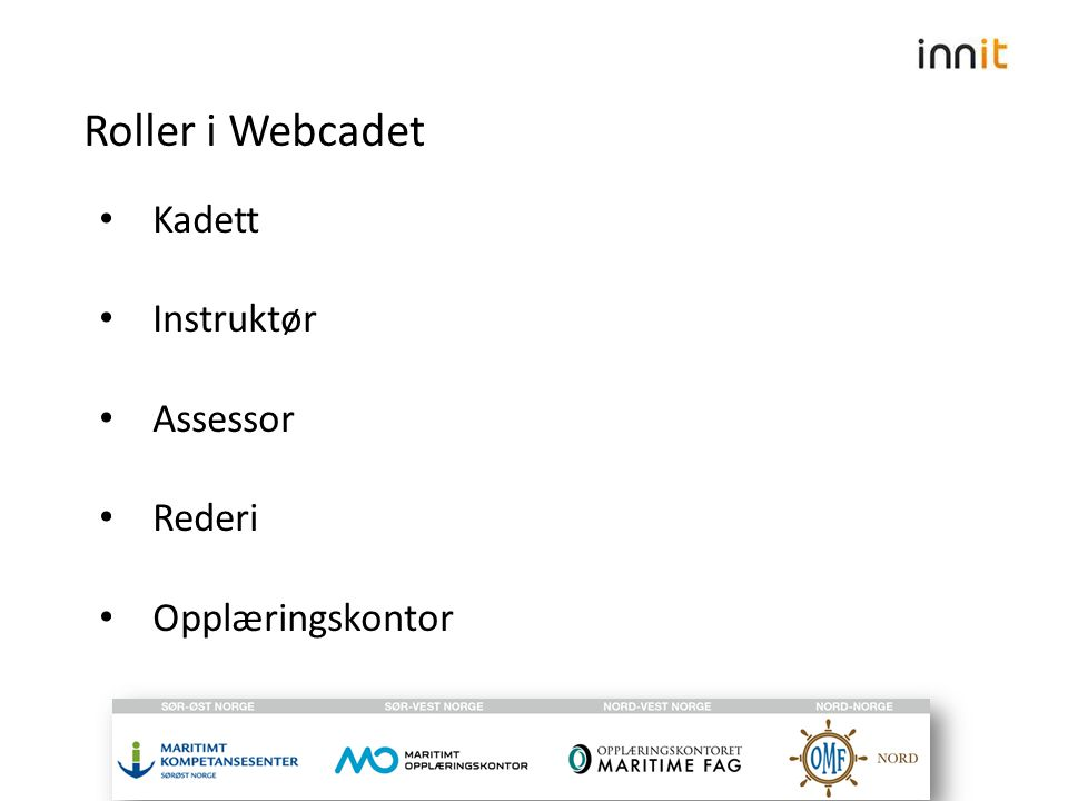 Kadett Instruktør Assessor Rederi Opplæringskontor