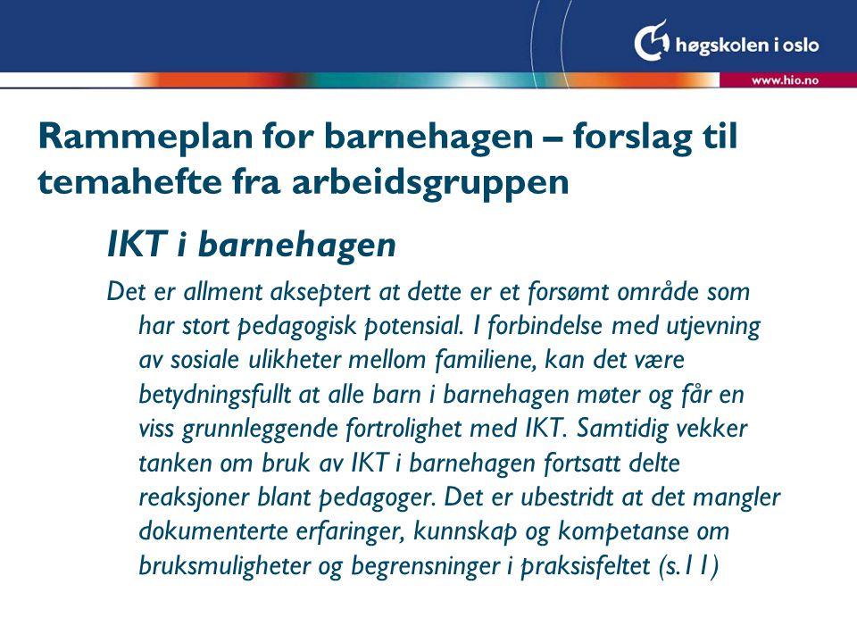Rammeplan for barnehagen – forslag til temahefte fra arbeidsgruppen