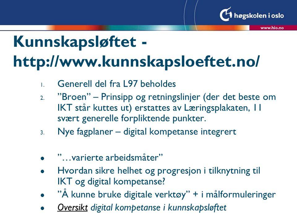 Kunnskapsløftet - http://www.kunnskapsloeftet.no/
