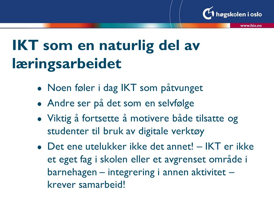 IKT som en naturlig del av læringsarbeidet