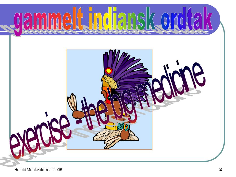 gammelt indiansk ordtak