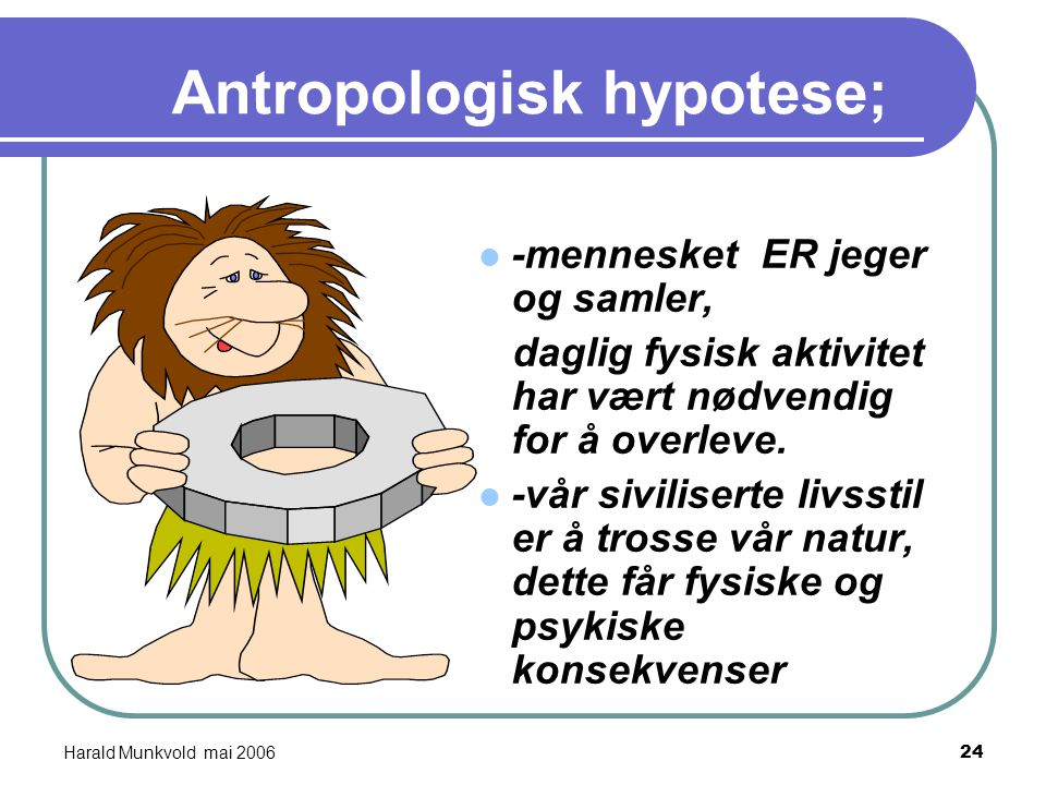 Antropologisk hypotese;