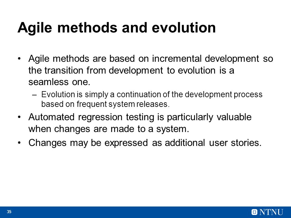 Agile methods and evolution