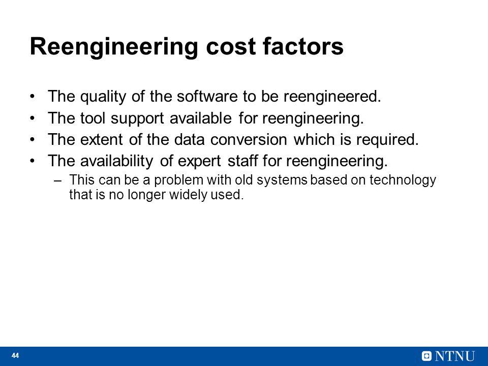 Reengineering cost factors