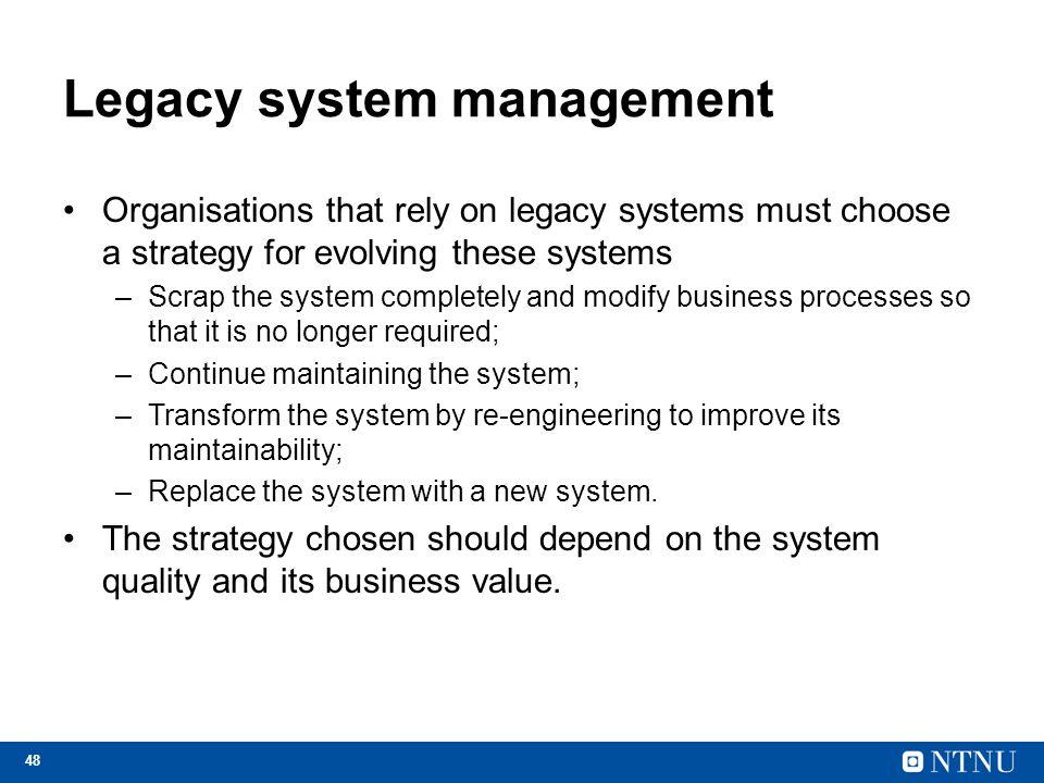 Legacy system management