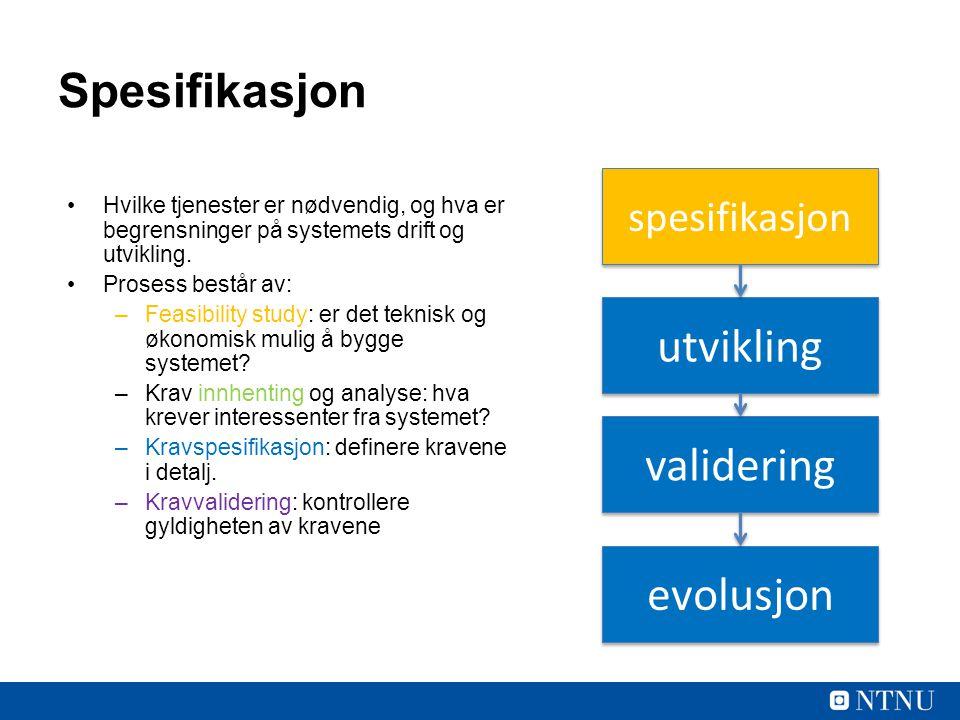 Spesifikasjon utvikling validering evolusjon spesifikasjon