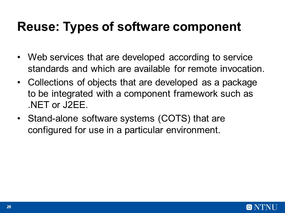 Reuse: Types of software component