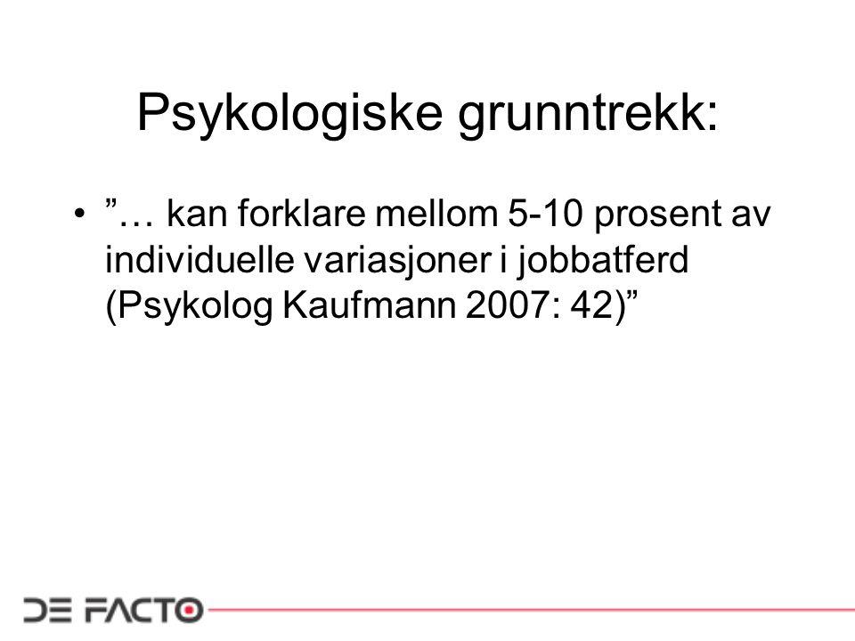 Psykologiske grunntrekk: