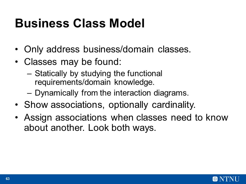 Business Class Model Only address business/domain classes.