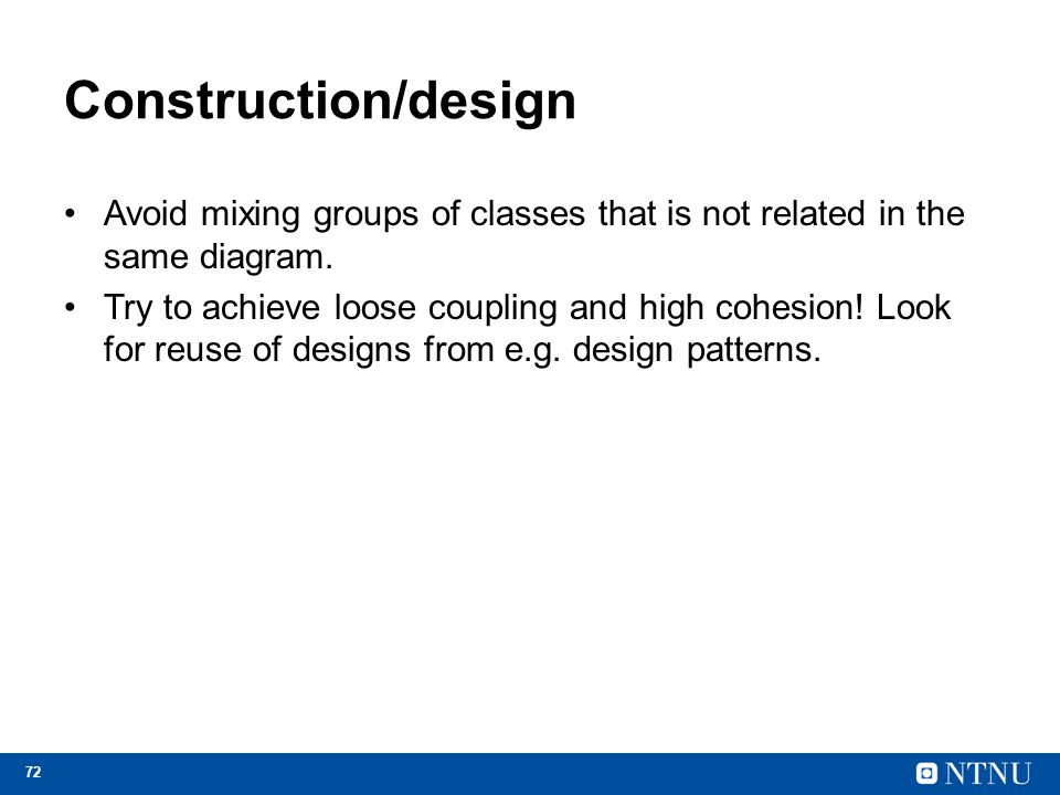 Construction/design Avoid mixing groups of classes that is not related in the same diagram.