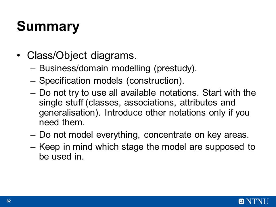 Summary Class/Object diagrams. Business/domain modelling (prestudy).