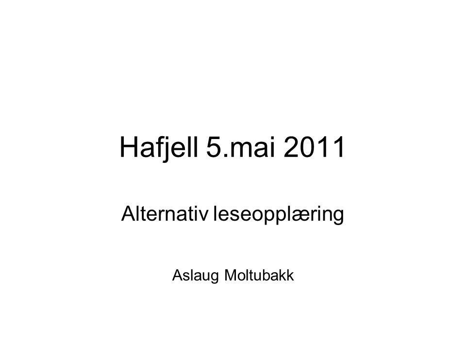 Alternativ leseopplæring Aslaug Moltubakk