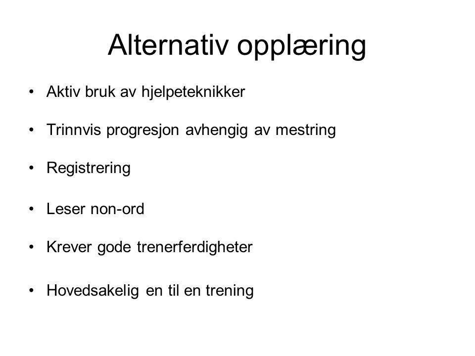 Alternativ opplæring Aktiv bruk av hjelpeteknikker