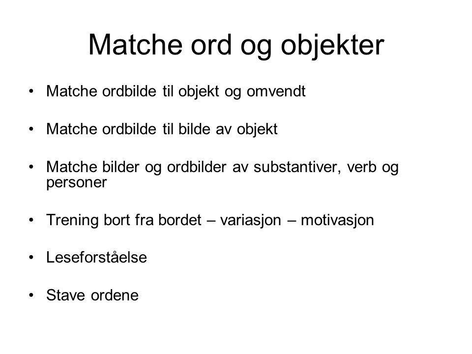 Matche ord og objekter Matche ordbilde til objekt og omvendt