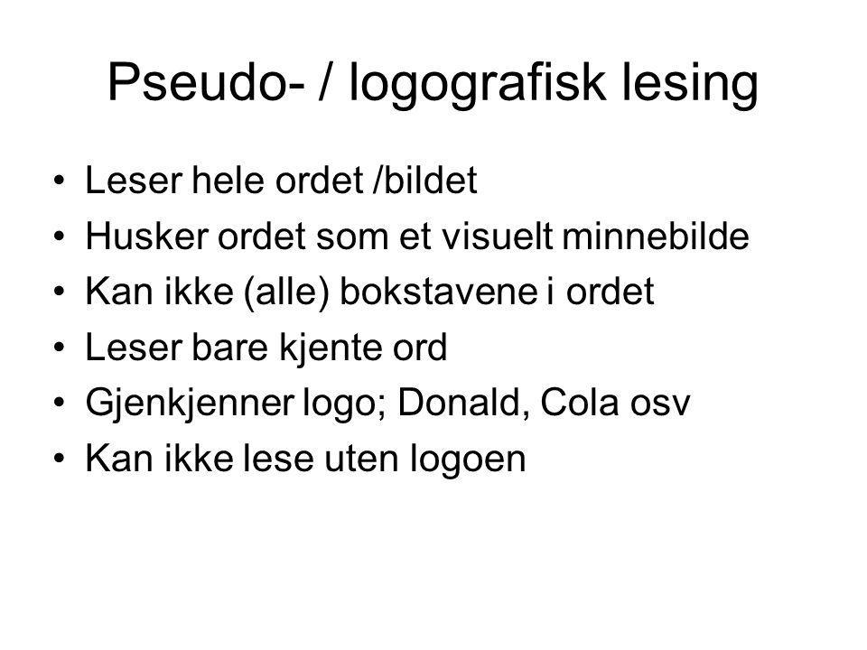Pseudo- / logografisk lesing