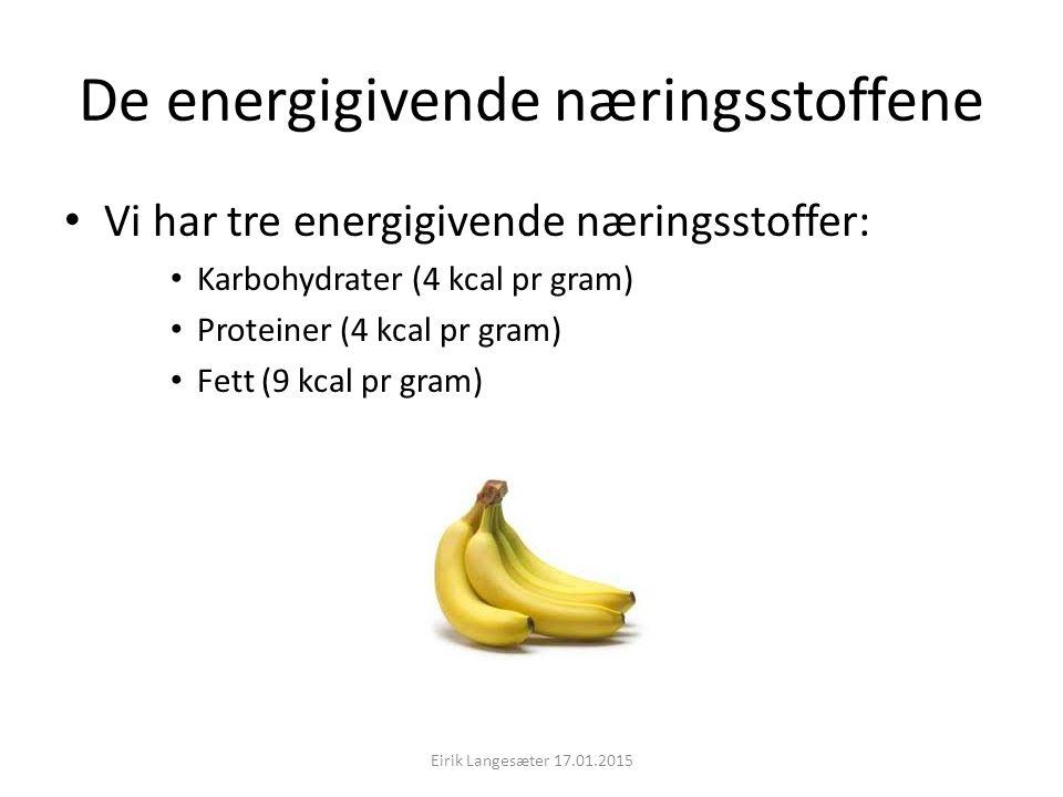 De energigivende næringsstoffene