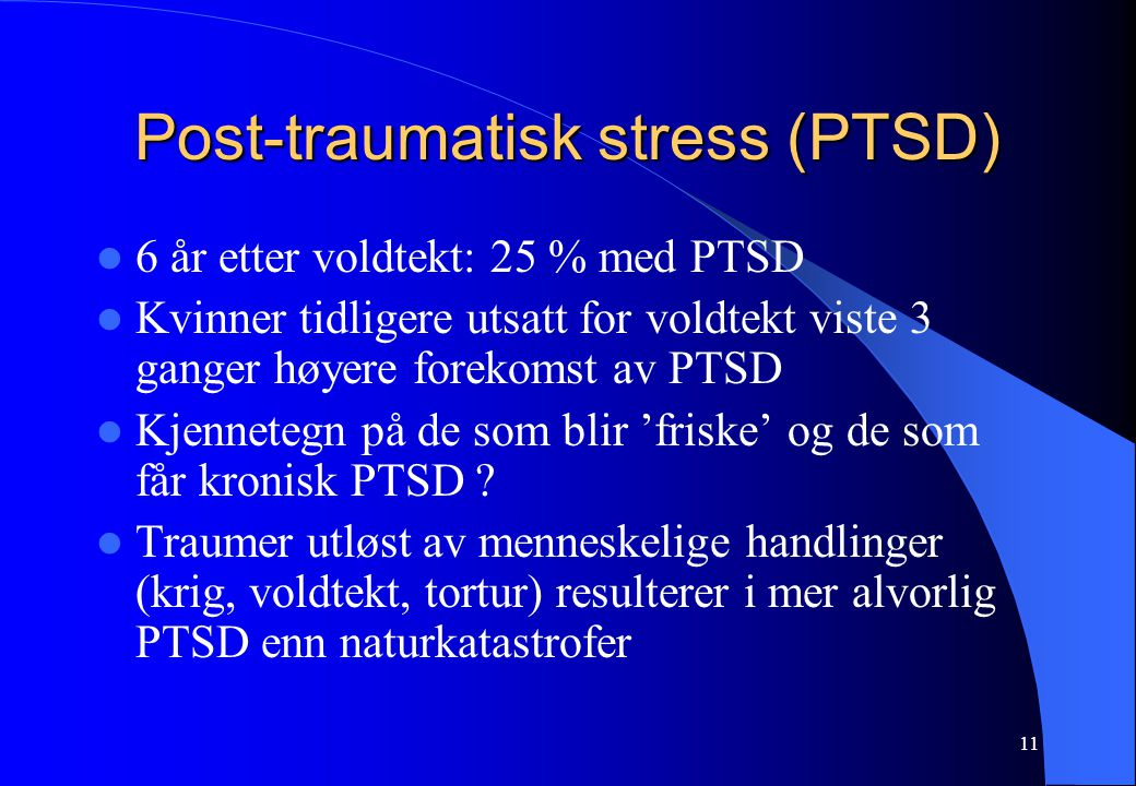 Post-traumatisk stress (PTSD)