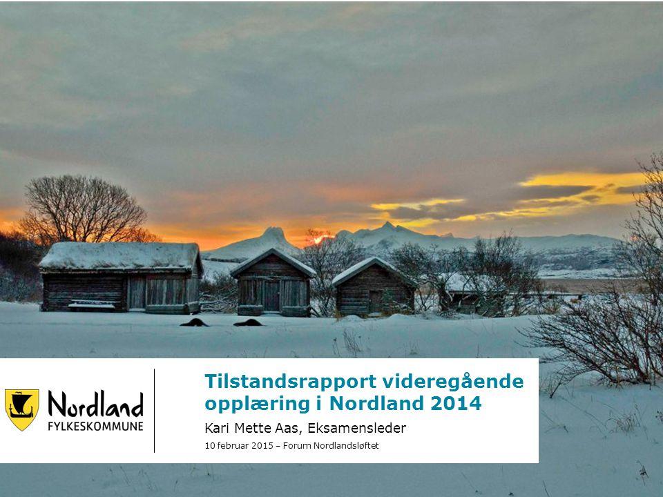 Tilstandsrapport videregående opplæring i Nordland 2014