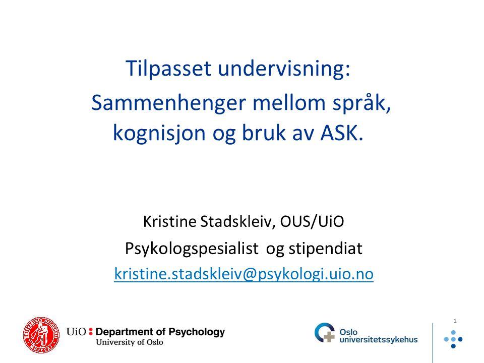 Tilpasset undervisning: Sammenhenger mellom språk, kognisjon og bruk av ASK.