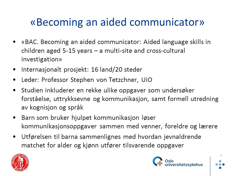 «Becoming an aided communicator»